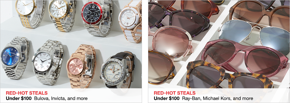 Red-Hot Steals Under $100 Bulova, Invicta, and more | Under $100 Ray-Ban, Michael Kors, and more | Shop now