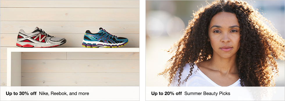 Up to 30% off Nike, Reebok, and more | Up to 20% off Summer Beauty Picks
