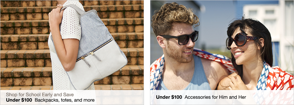 Shop for School Early and Save | Under $100 Backpacks, totes, and more | Under $100 Accessories for Him and Her