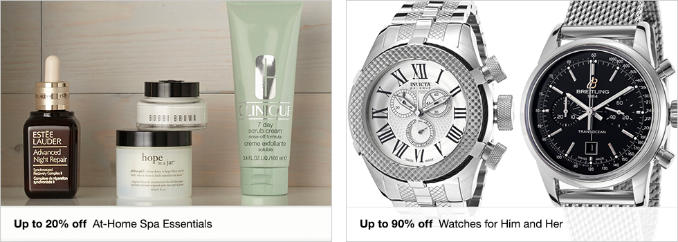 Up to 20% off At-Home Spa Essentials | Up to 90% off Watches for Him and Her