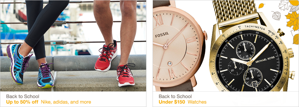 Back to School | Up to 50% off Nike, adidas, and more | Under $150 Watches | Shop now