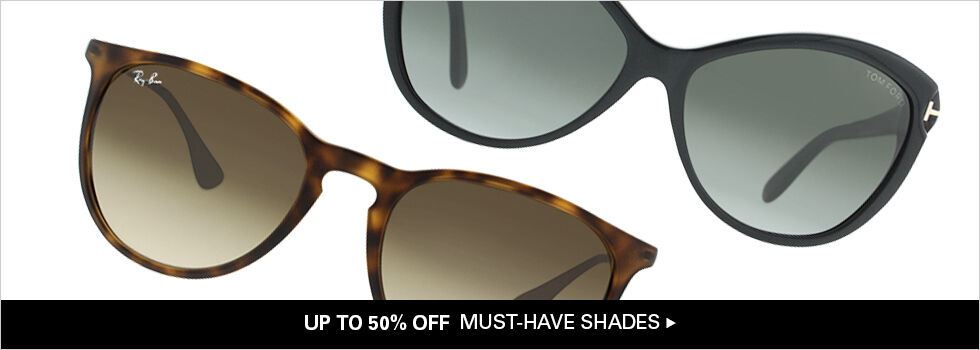 UP TO 50% OFF MUST-HAVE SHADES