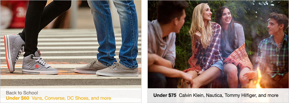 Back to School | Under $60 Vans, Converse, DC Shoes, and more | Under $75 Calvin Klein, Nautica, Tommy Hilfiger, and more | Shop now