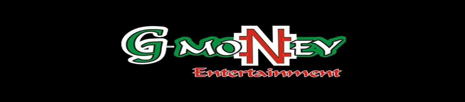 G-Money2k9 Ent/Inc.