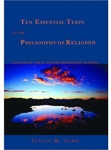 Ten Essential Texts in the Philosophy of Religion $55obo