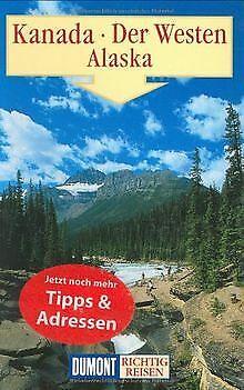 DuMont Richtig Reisen Kanada - Der Westen - Alaska von O... | Buch | Zustand gut