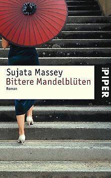 Bittere Mandelblüten: Roman von Sujata Massey | Buch | Zustand gut