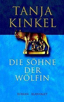 Die Söhne der Wölfin von Tanja Kinkel | Buch | Zustand gut