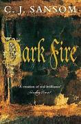 C J Sansom Dark Fire