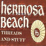 Hermosa Beach Threads and Stuff