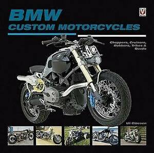 BMW Custom Motorcycles Choppers Cruisers Bobbers Trikes Quads Book Blacktown Blacktown Area Preview