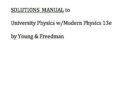 Solution Manual College Physics Hugh D Young 9th