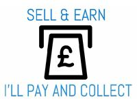 Sell & earn, I'll pay & collect!