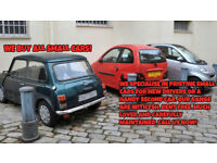 WANTED ALL SMALL CARS !! ONLY VERY CLEAN WITH FULL SERVICE HISTORY AND DENT FREE