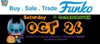Buy , Sale , Trade (All Funko) ~Oct 26(Sat) @ Scarborough