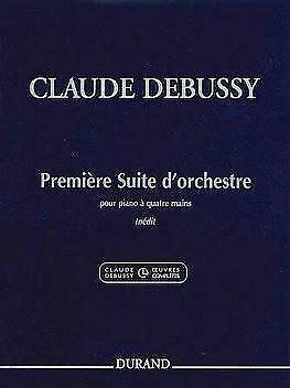 Debussy+-+Premiere+Suite+de+Orchestre+for+piano+duet+-+pub+Durand