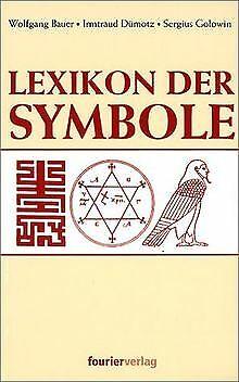 Lexikon der Symbole von Bauer Wolfgang | Buch | Zustand