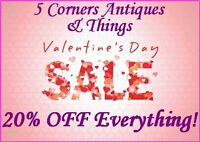 Valentines Sale 20% OFF Everything! 5 Corners Antiques (Quesnel)