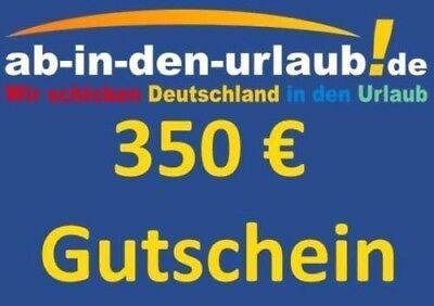 REISEGUTSCHEIN AB IN DEN URLAUB GUTHABEN 350 EUR WERT GUTSCHEIN REISE