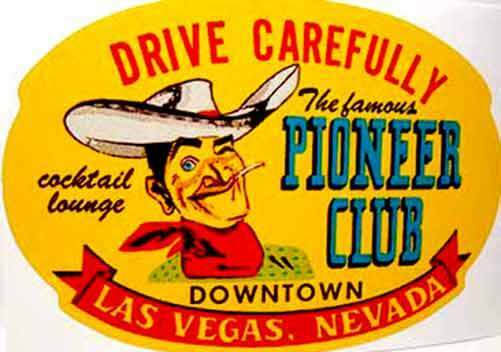 Pioneer Club Las Vegas Vintage Style Travel Decal / Vinyl Sticker, Luggage Label