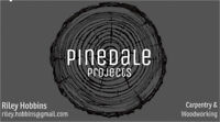 Pinedale Projects - Woodworking/Carpentry Services