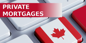 Private Mortgage • Hypothécaire Privée • (514) 815-0978