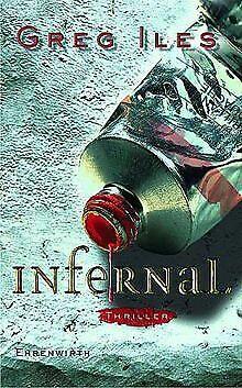 Infernal. von Iles, Greg   Buch   Zustand gut