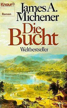 Die Bucht. Roman. von Michener, James A. | Buch | Zustand akzeptabel