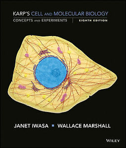 Karp's Cell and Molecular Biology - Eighth Edition (Wiley)