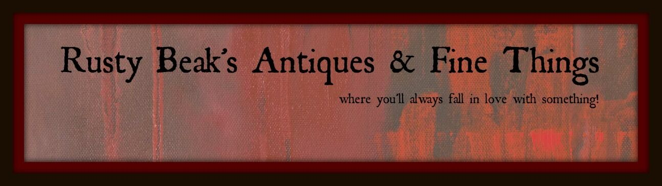 Rusty Beak's Antiques & Fine Things