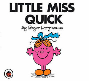 LITTLE MISS QUICK by Roger Hargreaves Mr Men & Little Miss