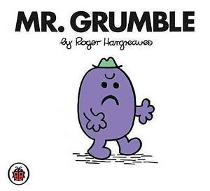*BRAND NEW* MR. GRUMBLE by ROGER HARGREAVES (Toddler book)