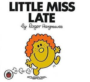 Little Miss Late by Hargreaves Roger