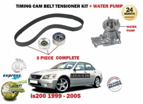 FOR LEXUS IS200 2.0 1G-FE 1999-> WATER PUMP KIT + TIMING CAM BELT TENSIONER KIT