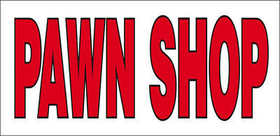 Pawn Shop Vinyl Banner Sign 2x4 Ft - Wb