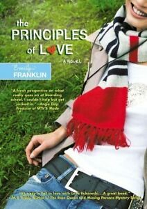 THE PRINCIPLES OF LOVE, A NOVEL