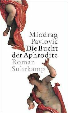 Die Bucht der Aphrodite | Buch | Zustand gut