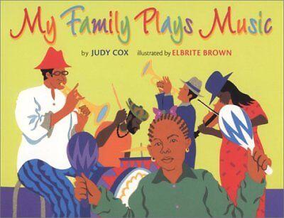 My Family Plays Music (Coretta Scott King/John (Family Plays Music)