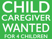 Part Time Care Giver for 4 Children Required