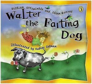 Walter the Farting Dog by Glenn Murray, ...