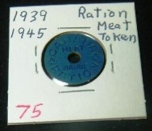 WW2 meat ration coin - Canada Peterborough Peterborough Area image 1