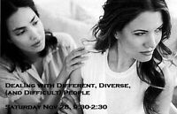 Dealing with Different, Diverse, (and Difficult) People