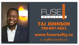 Looking to BUY or SELL?! Taj Johnson - FUSE Realty Inc.
