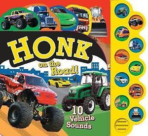 Honk on the Road!: 10 Vehicle Sounds, Parragon | Board book Book | Acceptable |