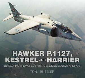 Hawker P1127 Kestrel and Harrier Developing the World039s First Jet VSTOL Comb - Leicester, United Kingdom - Hawker P1127 Kestrel and Harrier Developing the World039s First Jet VSTOL Comb - Leicester, United Kingdom