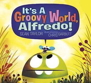 NEW-It-039-s-a-Groovy-World-Alfredo-by-Sean-Taylor