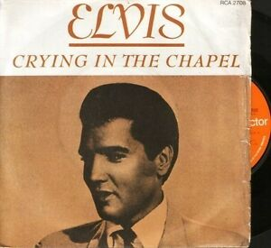 ELVIS-PRESLEY-crying-in-the-chapel-7-PS-EX-VG-RCA-2708