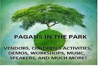Vendors WANTED for Pagans in the Park- open air faire
