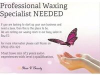 Professional waxing specialist needed