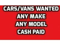 Cars, Vans, Trailers wanted for immediate cash